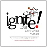 Ignite, Mitch Matthews, 0615468322