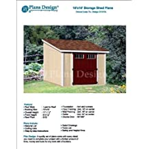 10' x 10' Deluxe Shed Plans, Lean To Roof Style Design # D1010L, Material List and Step By Step Included