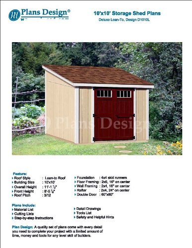 10 X 10 Deluxe Shed Plans Lean To Roof Style Design D1010l Material List And Step By Step Included