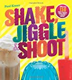 Shake, Jiggle and Shoot, Paul Knorr, 1454908750