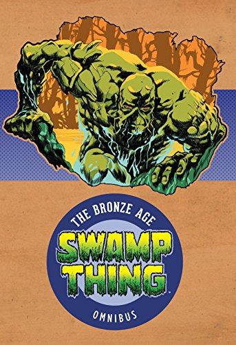Swamp Thing: The Bronze Age Omnibus Vol. 1 -