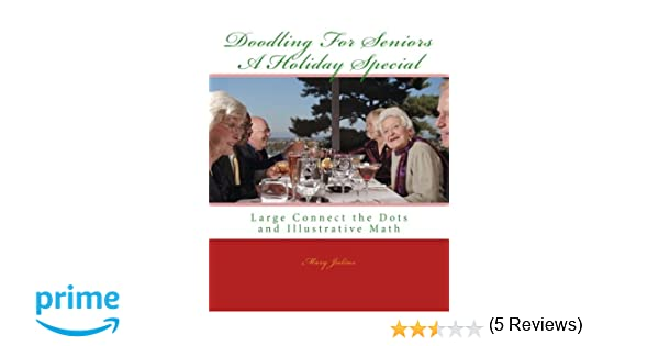 Doodling for Seniors - A Holiday Special: Large Connect the Dots ...