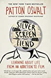 Image of Silver Screen Fiend: Learning About Life from an Addiction to Film