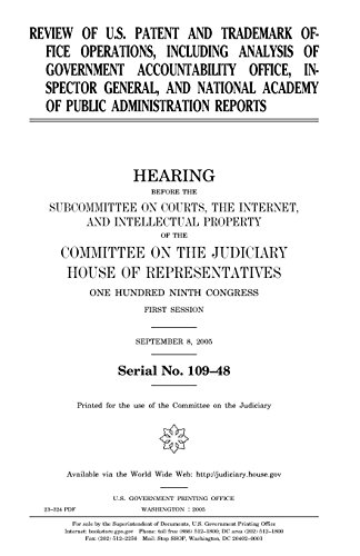 Review of U.S. Patent and Trademark Office operations, including analysis of Government Accountability Office, Inspector General, and National Academy of Public Administrarion reports