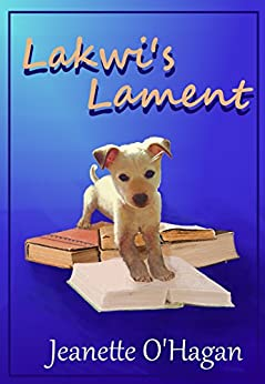 Lakwi's Lament: a short story (Tamrin Tales Book 2) by [O'Hagan, Jeanette]