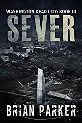 Sever (Washington, Dead City Book 3)