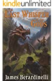 The Last Whisper of the Gods (The Last Whisper of the Gods Saga Book 1)