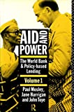 img - for Aid and Power: v.1: World Bank and Policy Based Lending: Vol 1 by Paul Mosley (1991-05-02) book / textbook / text book
