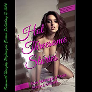 Hot Threesome Stories Audiobook
