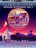 Whole Latte Death - A Cozy Sci-Fi Mystery Adventure (Aeon 14: Fennington Station Murder Mysteries Book 1)