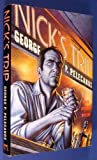 Front cover for the book Nick's Trip by George P. Pelecanos