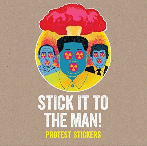Stick it to the Man!: Protest Stickers - Man Sticker Book