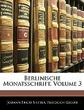 Berlinische Monatsschrift, Johann Erich Biester and Friedrich Gedike, 1144609194