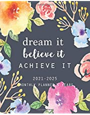2021-2025 Monthly Planner 5 Years-Dream It, Believe It, Achieve It:: 60 Months Yearly Planner Monthly Calendar, Agenda Schedule Organizer and Appointment Notebook with Federal Holidays