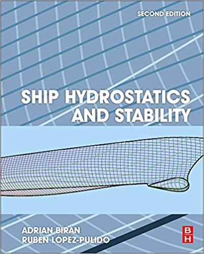 Ship hydrostatics and stability second edition adrian biran ship hydrostatics and stability second edition adrian biran ruben lopez pulido 9780080982878 amazon books fandeluxe Gallery