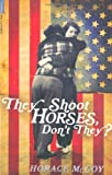 They Shoot Horses, Don't They?, Horace McCoy, 184668739X