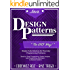 Design Patterns: The Easy Way, w/ Java Standard Solutions for Everyday Programming Problems; Great for: Game Programming, System Administration, App Programming, ... & Database Systems (Design Patterns Series)