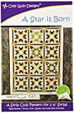 Cozy Quilt Designs A Star Is Born Pattern