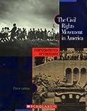 The Civil Rights Movement in America (Cornerstones of Freedom: Second)