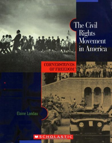 The Civil Rights Movement in America (Cornerstones of Freedom: Second)
