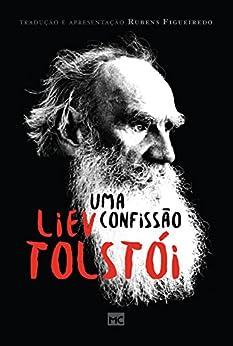Uma confissão por [Tolstói, Liev Nikolayevich]