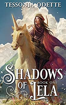 Shadows of Lela (Lela Trilogy Book 1) by [Odette, Tessonja]