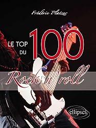 Le Top 100 du Rock'N'Roll