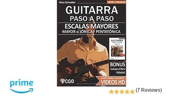 Escalas Mayores - Guitarra Paso a Paso - con Videos HD: Sistema ...