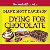 Dying for Chocolate: Goldy Culinary Mysteries, Book 2 | Diane Mott Davidson