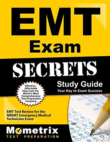 EMT Exam Secrets Study Guide: EMT Test Review for the NREMT Emergency Medical Technician Exam (Secrets (Mometrix))