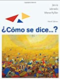 img - for Como se dice...? (World Languages) book / textbook / text book