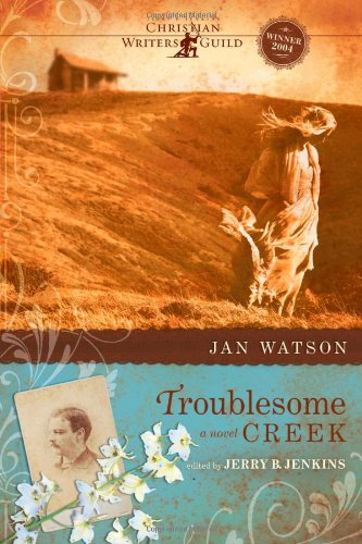 Troublesome Creek (Troublesome Creek Series #1) by Tyndale House Publishers, Inc.