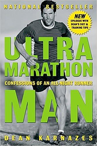 Ultramarathon Man Confessions of an All-Night Runner