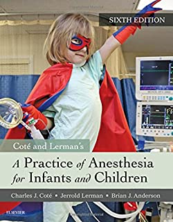 A practice of anesthesia for infants and children 5e practice of a practice of anesthesia for infants and children 6e fandeluxe Image collections