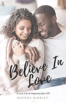 Believe In Love by [Binkley , Sheena ]