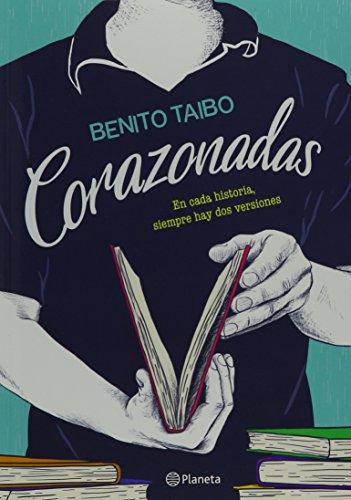 Corazonadas (Spanish Edition) [Benito Taibo] (Tapa Blanda)