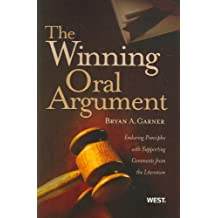 The Winning Oral Argument: Enduring Principles with Supporting Comments from the Literature