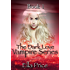 The Dark Love Vampire Series: Book 1