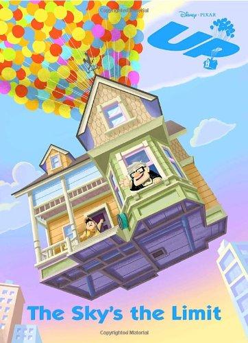 The Sky S The Limit Disney Pixar Up Hands Cynthia Rh Disney 9780736425773 Amazon Com Books