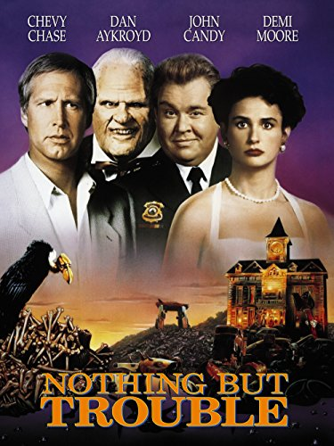 Nothing But Trouble (1991) ()