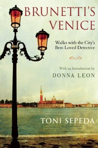 Brunetti's Venice: Walks with the City?s Best-Loved Detective by Toni Sepeda (2009-04-03) (Red Grove Maple Rock)