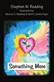 Something More, Stephen Redding, 0595346650
