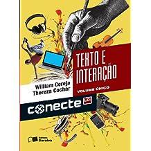 Conecte. Texto e Interação - Volume Único