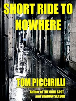 Short Ride to Nowhere by [Piccirilli, Tom]