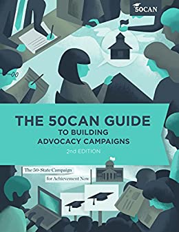 The 50CAN Guide to Building Advocacy Campaigns: 2nd Edition by [Magee, Marc Porter]