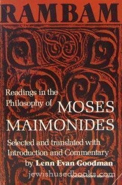 Rambam: Readings in the Philosophy of Moses Maimonides