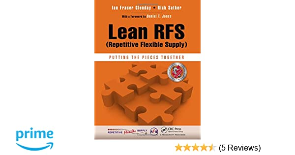 Hoshin kanri the strategic approach to continuous improvement ebook amazon lean rfs repetitive flexible supply putting the amazon lean rfs repetitive flexible supply putting the fandeluxe Images