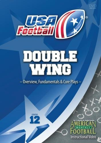 USA Football presents Double Wing Series - Overview, Fundamentals, and Core Plays