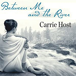 Between Me and the River Audiobook
