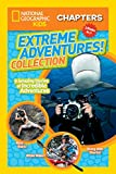 National Geographic Kids Chapters: Extreme Adventures Collection